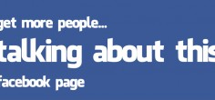 12 Ways to Get More People 'Talking About' Your Facebook Page & Improve EdgeRank