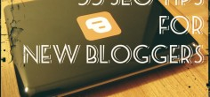 33 SEO Tips for New Bloggers