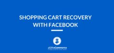 Shopping Cart Recovery with Facebook
