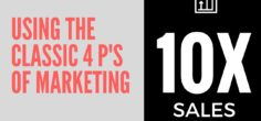 How this Marketer 10X'd Product Sales with the Classic 4P's of Marketing Framework