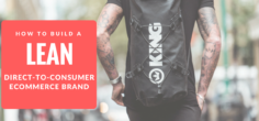 KING FITNESS ~ How to build a Lean Direct-to-Consumer eCommerce Brand