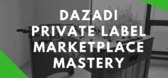 DAZADI: What Scaling from DropShip Ecommerce to a $22m Revenue Private Label Etailer Looks Like
