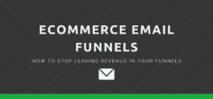Ecommerce Email Funnels – how to STOP leaking revenue in your funnels w/ Dylan Kelley