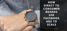 How Direct to Consumer (D2C) Brands, MVMT, Casper, Brooklinen Use Facebook Ads & Paid Social Ads to SCALE