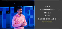 OWN Ecommerce in Q4 with Facebook Ads w/ FB Ads Expert, Depesh Mandalia