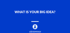 ♺ What is your BIG Idea? ♺