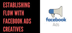 Establishing FLOW with Facebook Ads Creatives