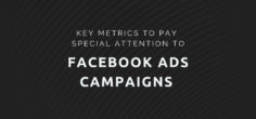Key Metrics to Pay Special Attention to in Your Facebook Ads Campaigns