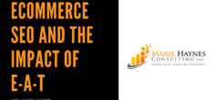 eCommerce SEO and the impact of E-A-T with Marie Haynes
