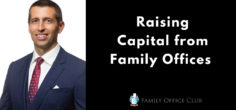 Raising Capital from Family Offices w/ Richard Wilson
