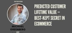 Predicted Customer Lifetime Value – Best-Kept Secret in eCommerce