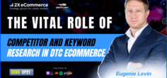 The Vital Role of Competitor and Keyword Research in DTC eCommerce