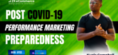 Post COVID-19 Performance Marketing Preparedness