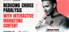Using Interactive Marketing Content to Reduce Choice Paralysis