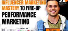 How to Scale Up Influencer Marketing as a Foundation for Performance Marketing